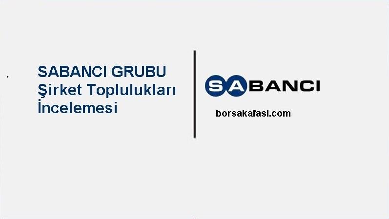 BORSADA ŞİRKET TOPLULUKLARI İNCELEMESİ 1-SABANCI HOLDİNG