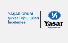 Borsada Yaşar Grubu hisseleri