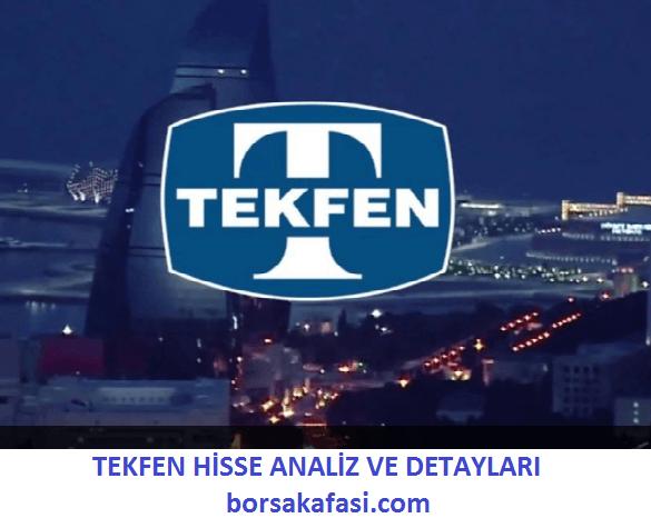 TEKFEN TKFEN HİSSE ANALİZ