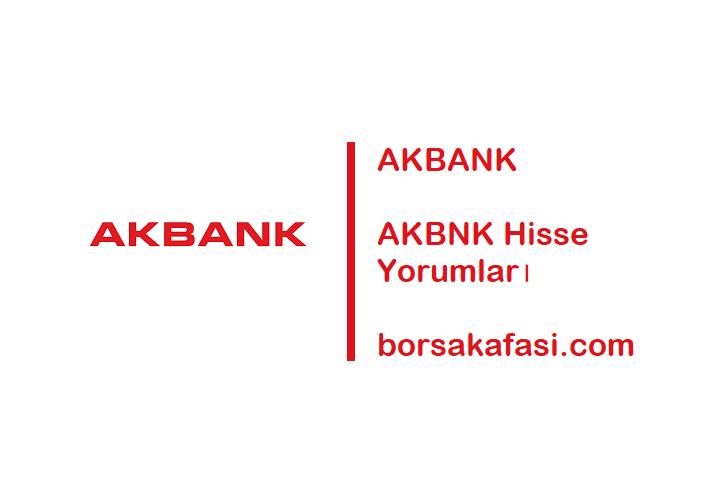 AKBNK Akbank Hisse Senedi Yorumları