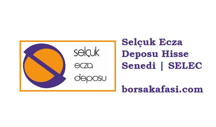 Selçuk Ecza Deposu Hisse Senedi Yorumları | SELEC