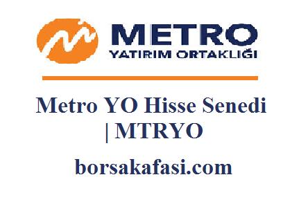 Metro YO Hisse Senedi Yorumları   MTRYO
